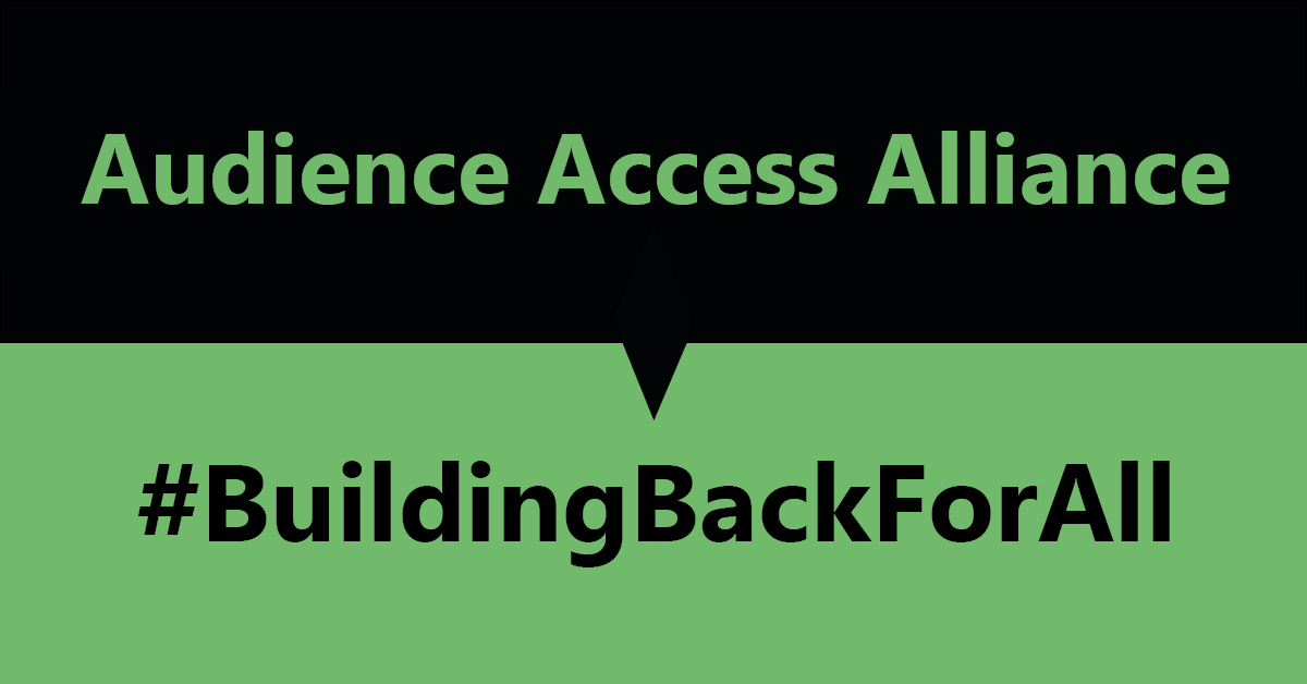 audience access alliance #buildingbackforall