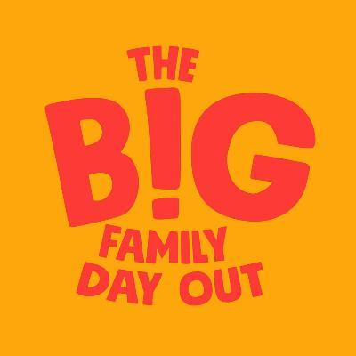 red text on orange background the big family day out